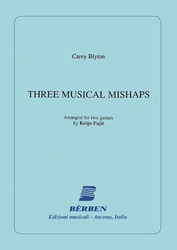 Three Musical Mishaps