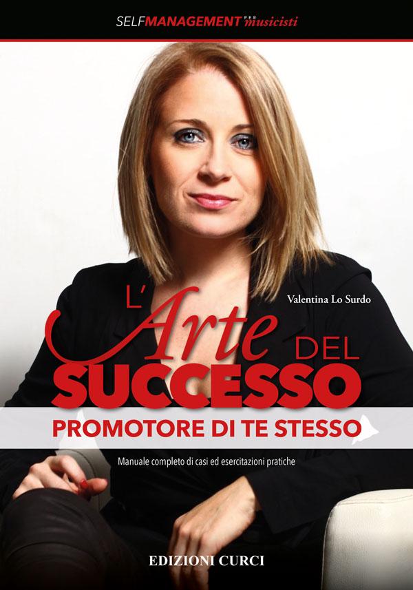 L'arte del successo - Promotore di te stesso