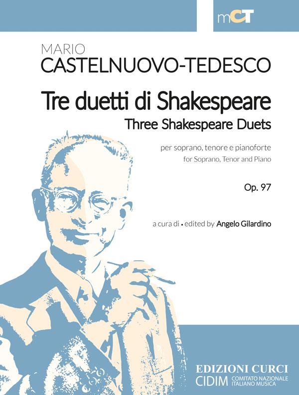 Tre duetti di Shakespeare per soprano, tenore e pianoforte / Three Shakespeare Duets for Soprano, Tenor and Piano