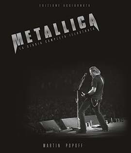 Metallica, la storia completa illustrata