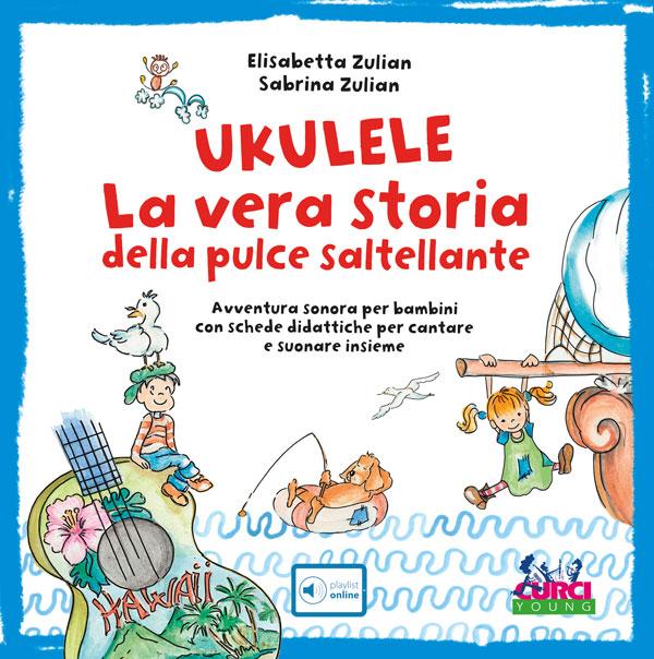 Ukulele. La vera storia della pulce saltellante