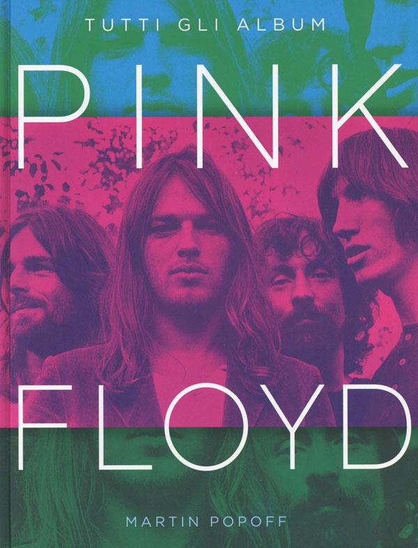 PINK FLOYD Tutti gli album