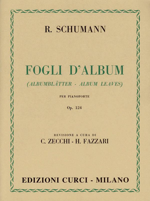 Fogli d'album op. 124 (Albumblatter)