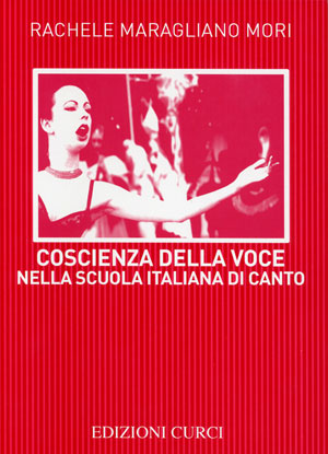 Coscienza della voce nella scuola italiana di canto