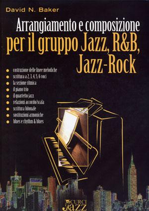 Arrangiamento e composizione per il gruppo jazz, r&b, jazzrock