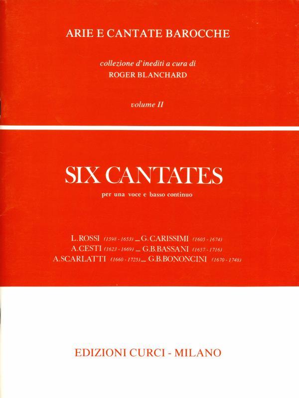 Six Cantates per una voce e basso continuo