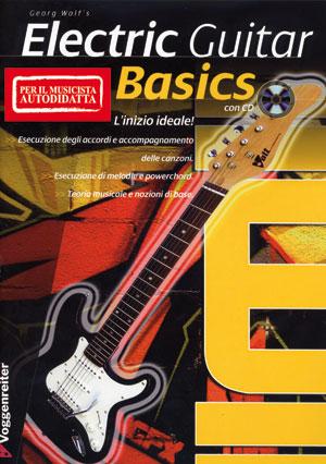 Electric Guitar Basics (per il musicista autodidatta)