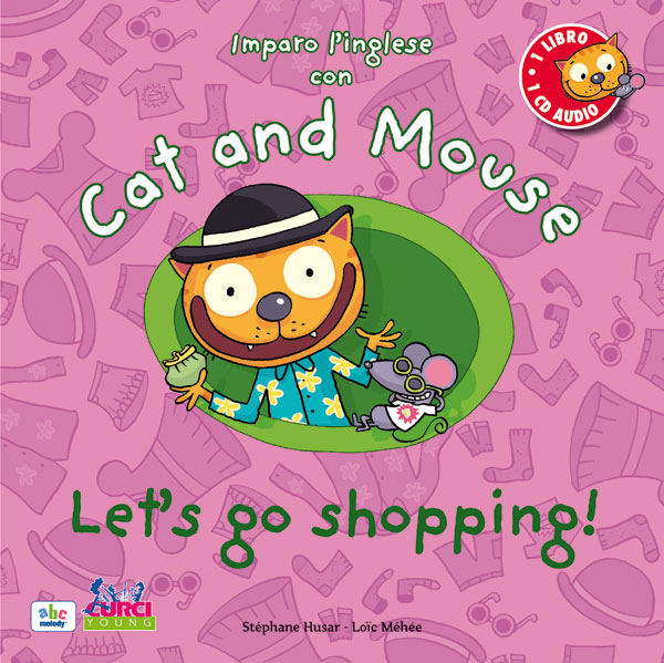 Imparo l'inglese con Cat and Mouse – Let's go shopping!