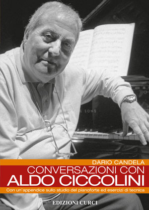Conversazioni con Aldo Ciccolini