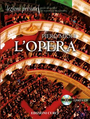 Lezioni private - L'Opera