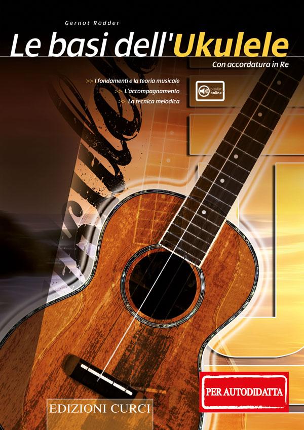 Le basi dell'ukulele (per il musicista autodidatta)