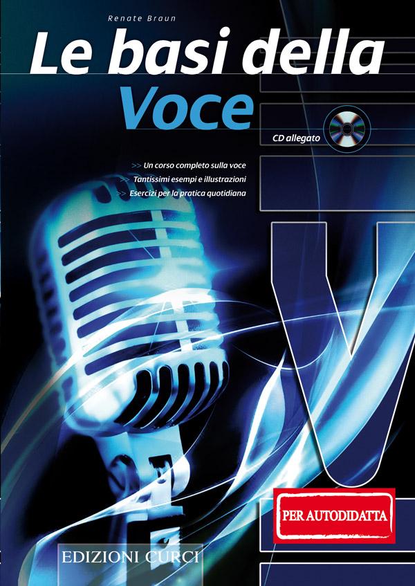Le basi della voce (per il musicista autodidatta)