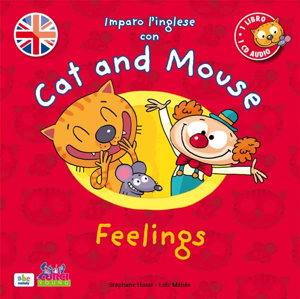 Imparo l'inglese con Cat and Mouse – Feelings
