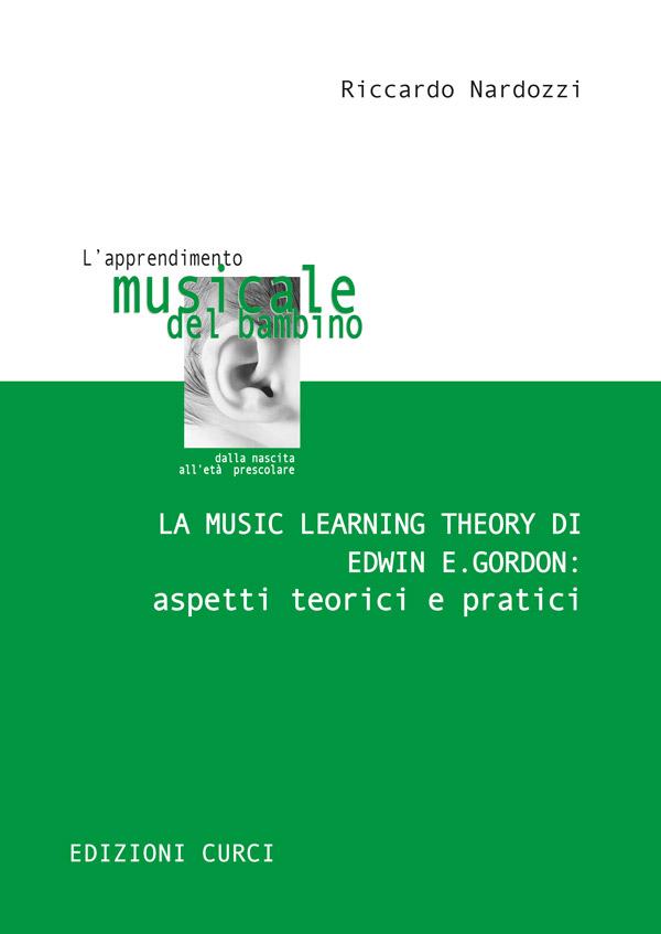 La Music Learning Theory di Edwin E. Gordon: aspetti teorici e pratici