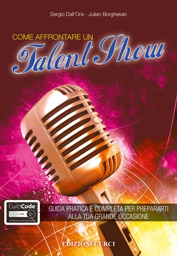 Come affrontare un Talent Show