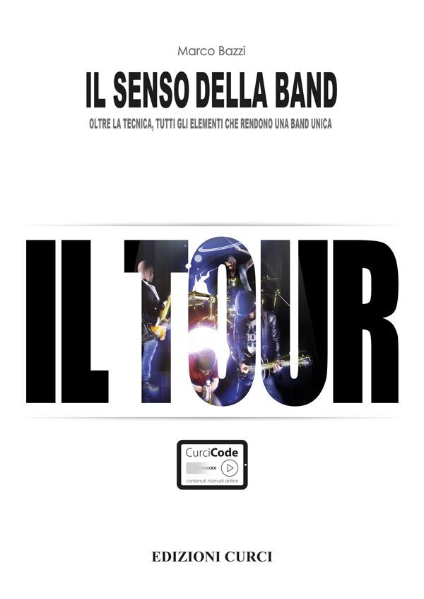 Il Senso della Band - Il tour