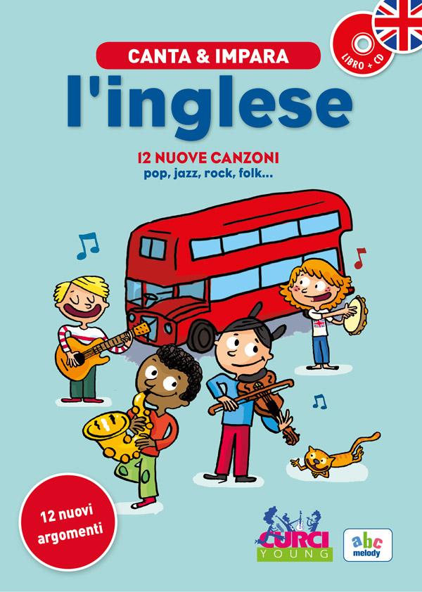 Canta & Impara l'inglese - 12 nuove canzoni