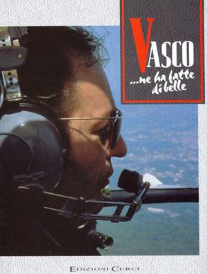Vasco ne ha fatte di belle
