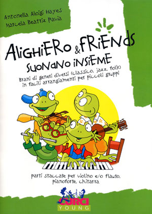 Alighiero & Friends suonano insieme