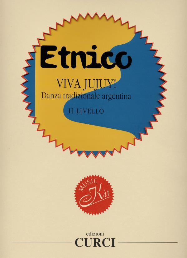 Viva Jujuy! Danza tradizionale argentina